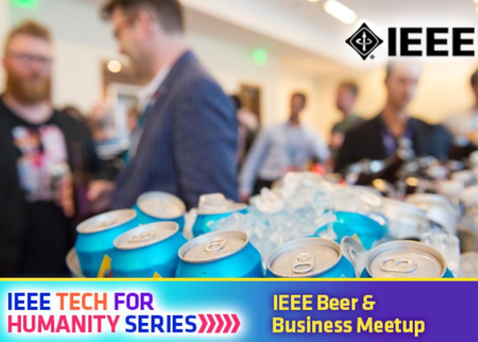 IEEE Beer and Business Meet Up