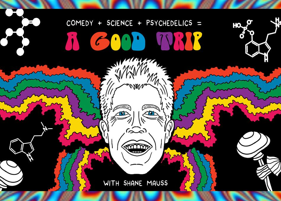 Shane Mauss: A Good Trip