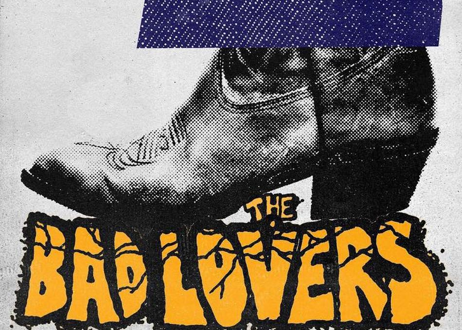 The Bad Lovers