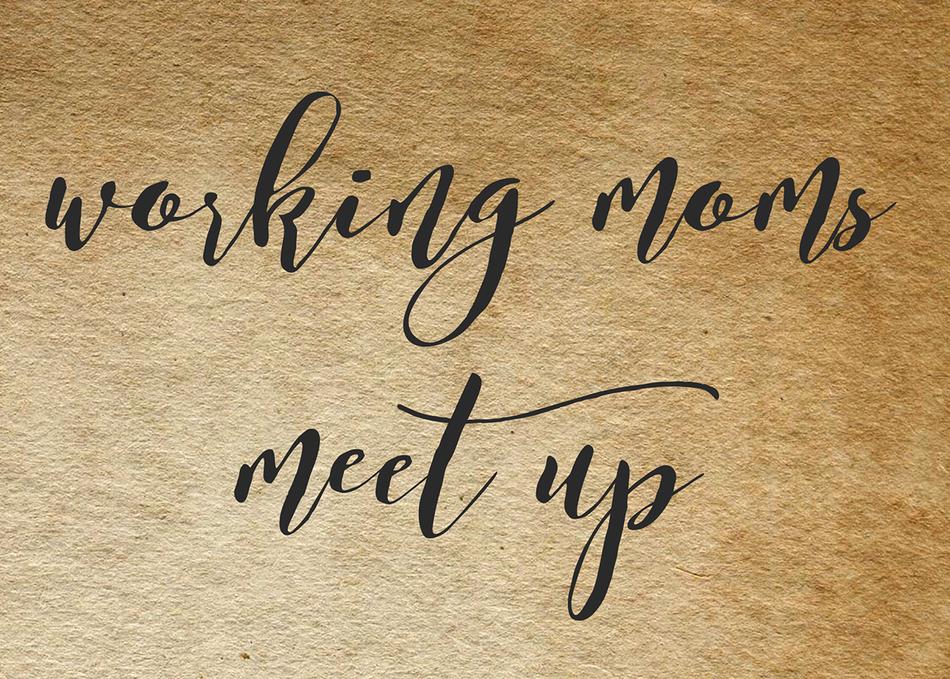 Working Moms Meet Up