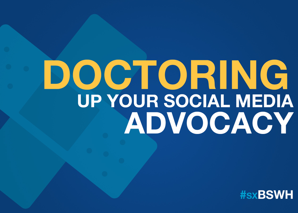 Doctoring Up Your Social Media Advocacy