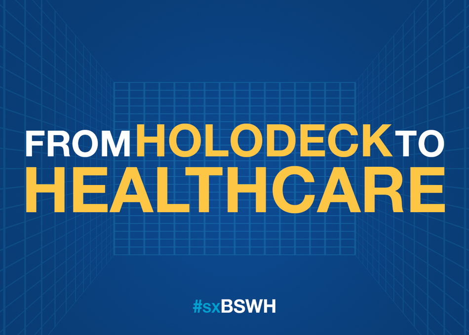 From Holodeck to Healthcare