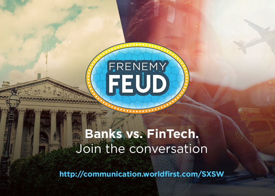 Frenemy Feud - Fintech vs the Banks