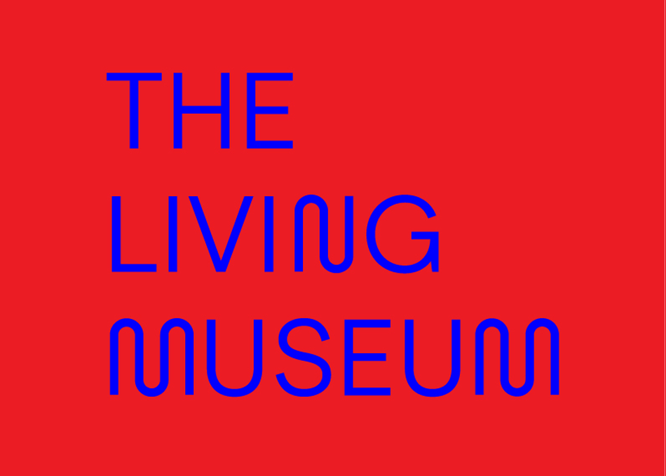 The Living Museum