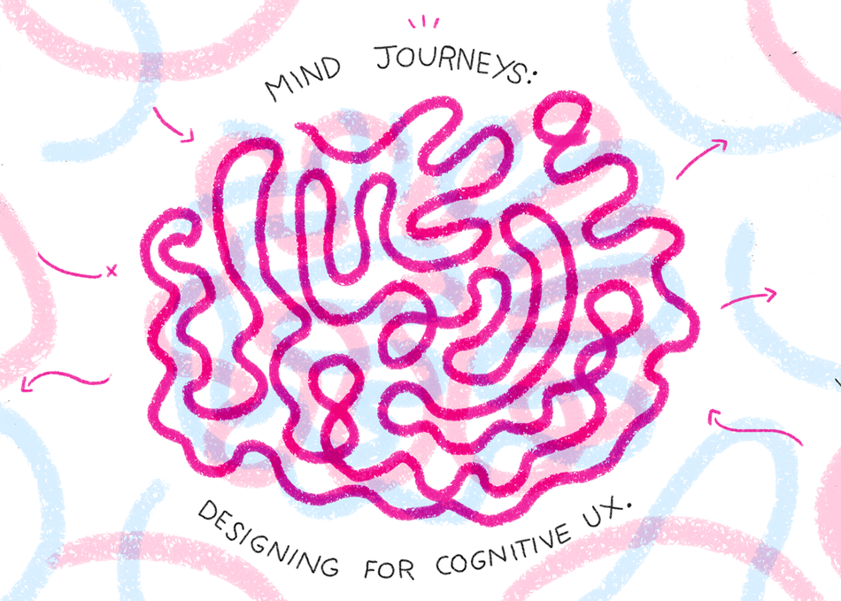 Mind Journeys: Designing for Cognitive UX