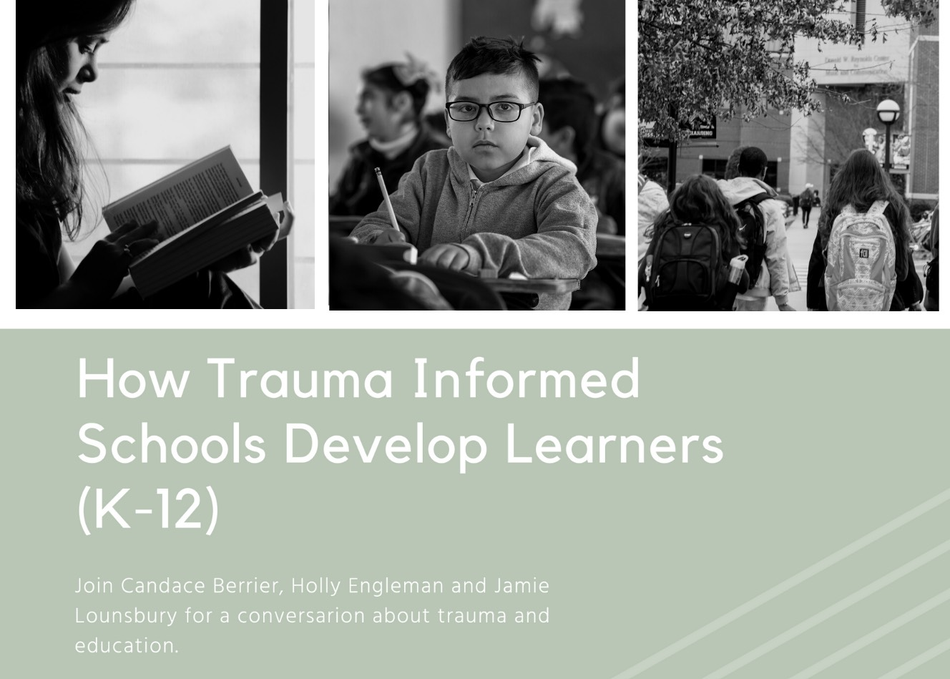 How Trauma Informed Schools Develop Learners