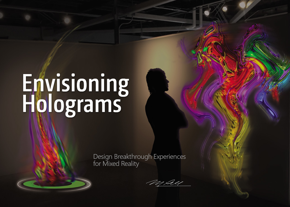 Envisioning Holograms: For Storytellers & Explorers