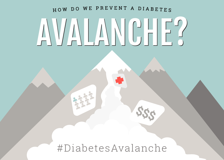How Do We Prevent a Diabetes Avalanche?