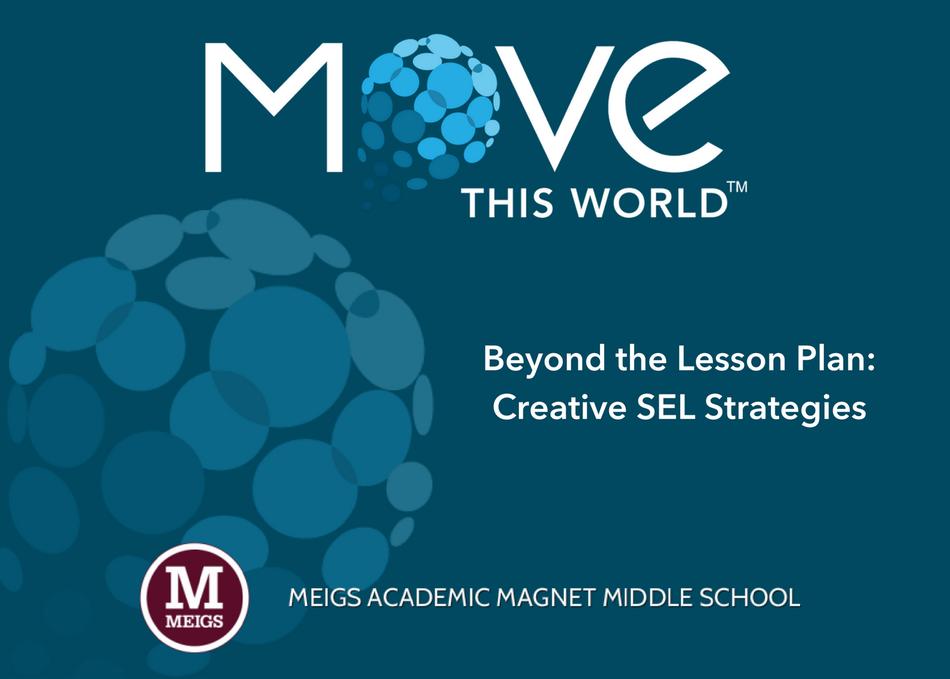 Beyond the Lesson Plan: Creative SEL Strategies