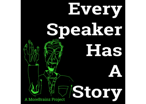 Every Speaker Has a story