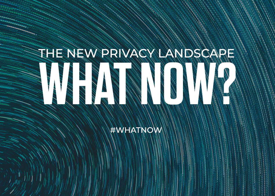 What Now? Brand Success in a New Privacy Landscape