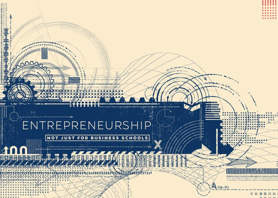 Entrepreneurship: Not Just for Business Schools