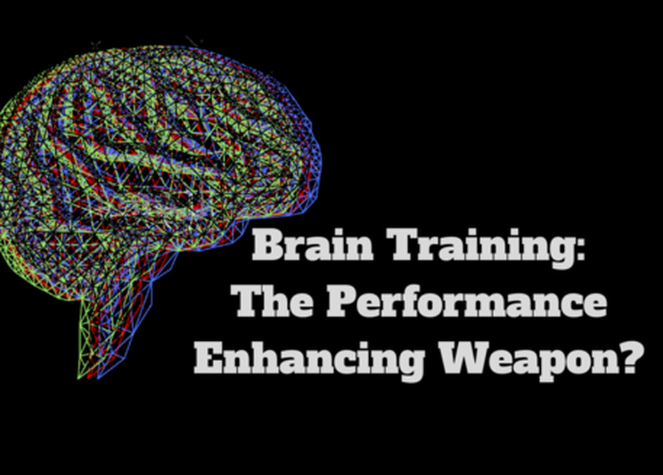 Brain Training: The Performance Enhancing Weapon?