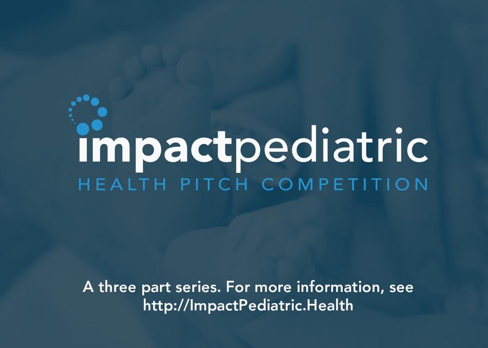 Impact Pediatric Health, Session 3