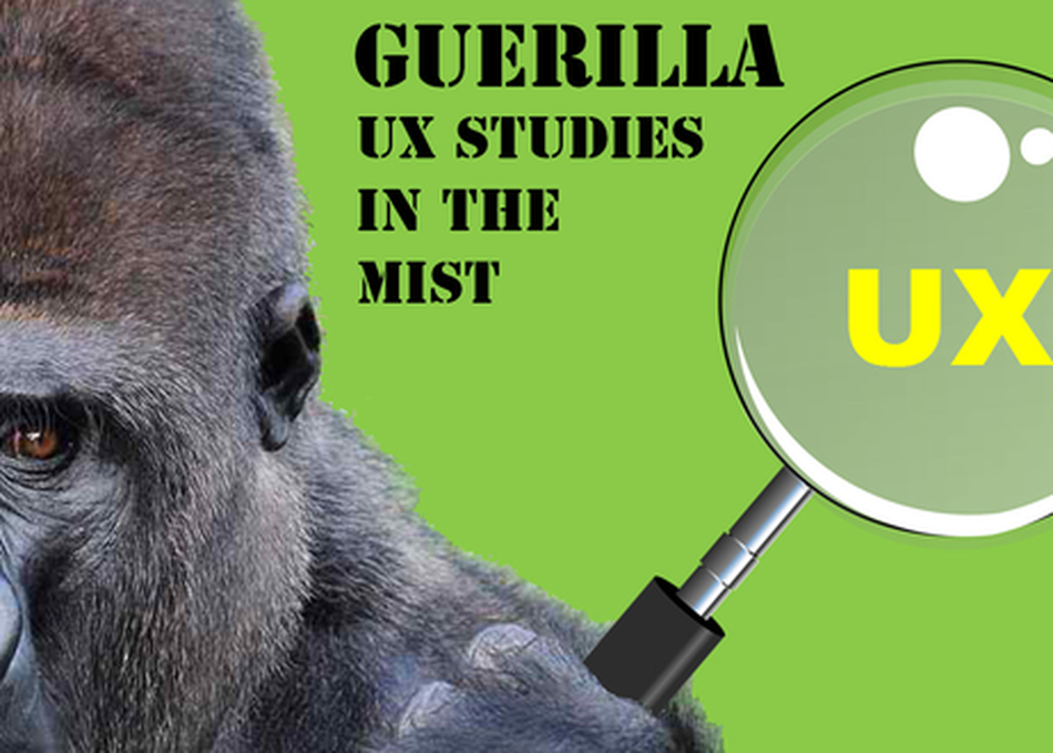 Guerrilla UX Studies in the Mist