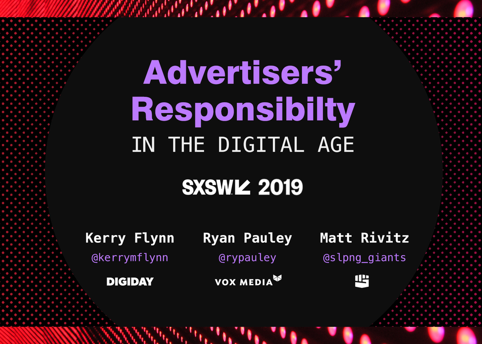 Advertisers' Responsibility in the Digital Age