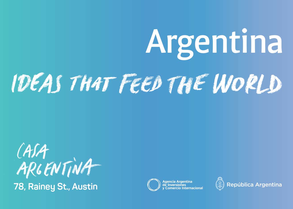 Argentina: Ideas that Feed the World