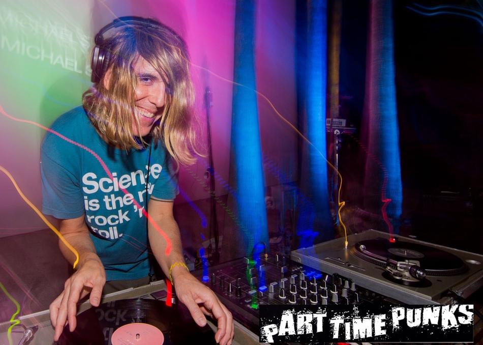 Michael Stock (PART TIME PUNKS - DJ Between Sets)
