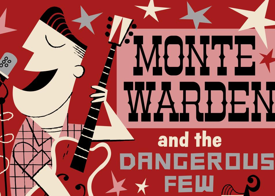 Monte Warden and The Dangerous Few