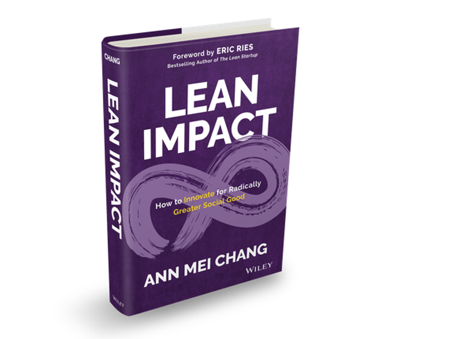 Lean Impact for Radically Greater Social Good
