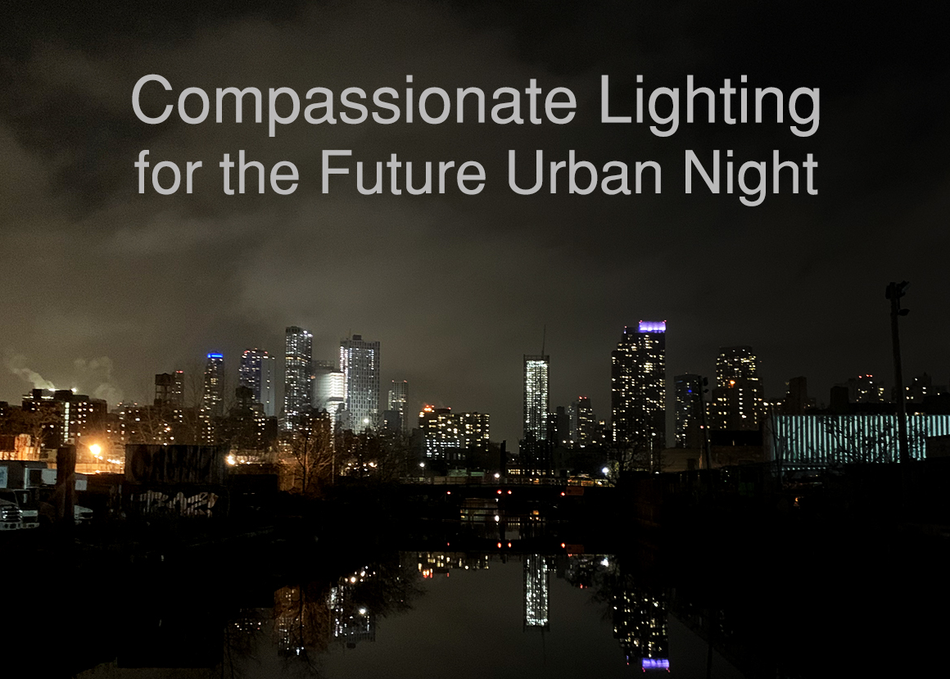 Compassionate Lighting for the Future Urban Night