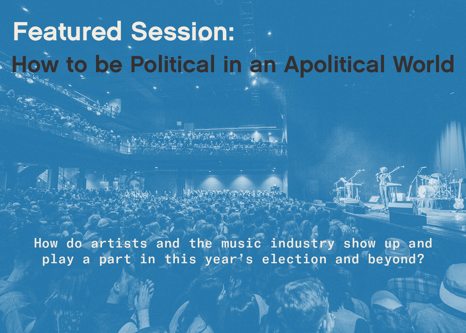 Featured Session: How to be Political in an Apolitical World