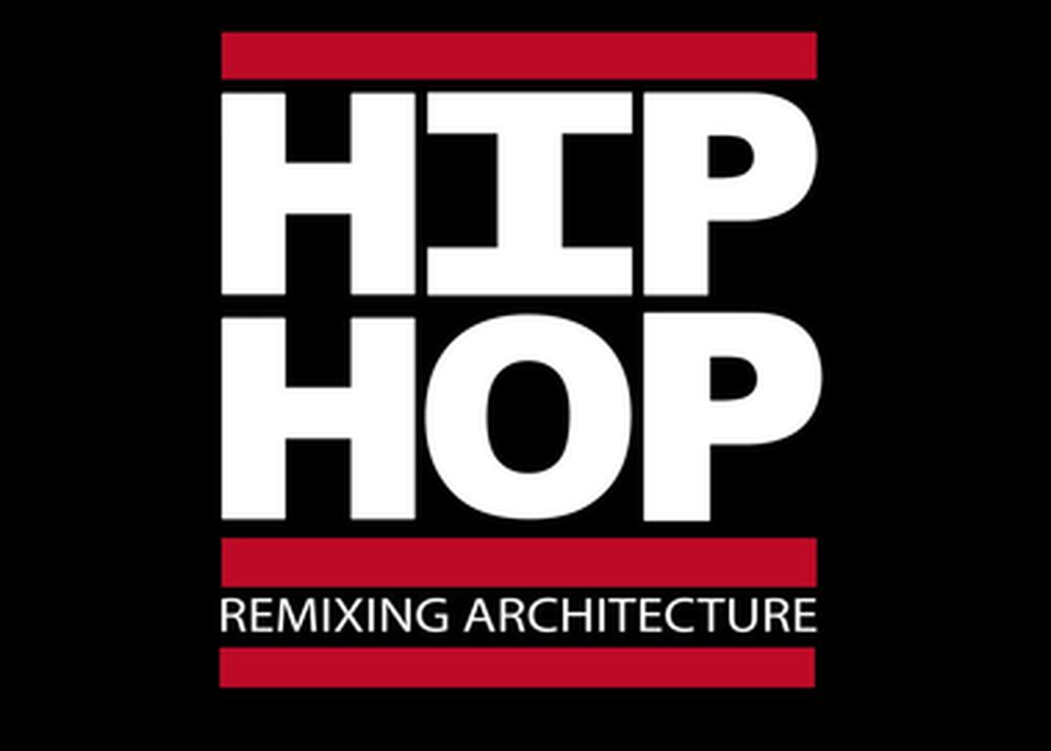Remixing Architecture with Hip Hop Culture