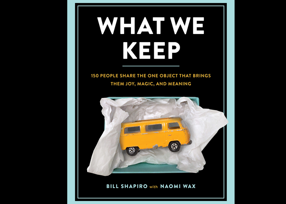 What We Keep: Our Objects & The Stories They Tell