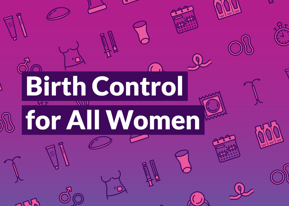 Birth Control for All Women