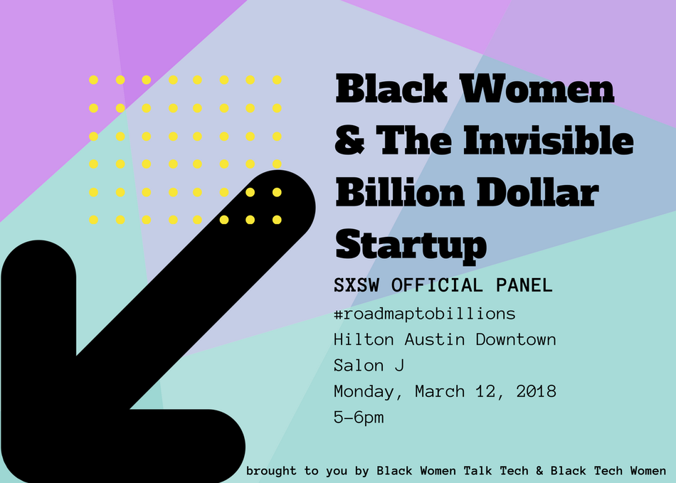 Black Women & The Invisible Billion Dollar Startup