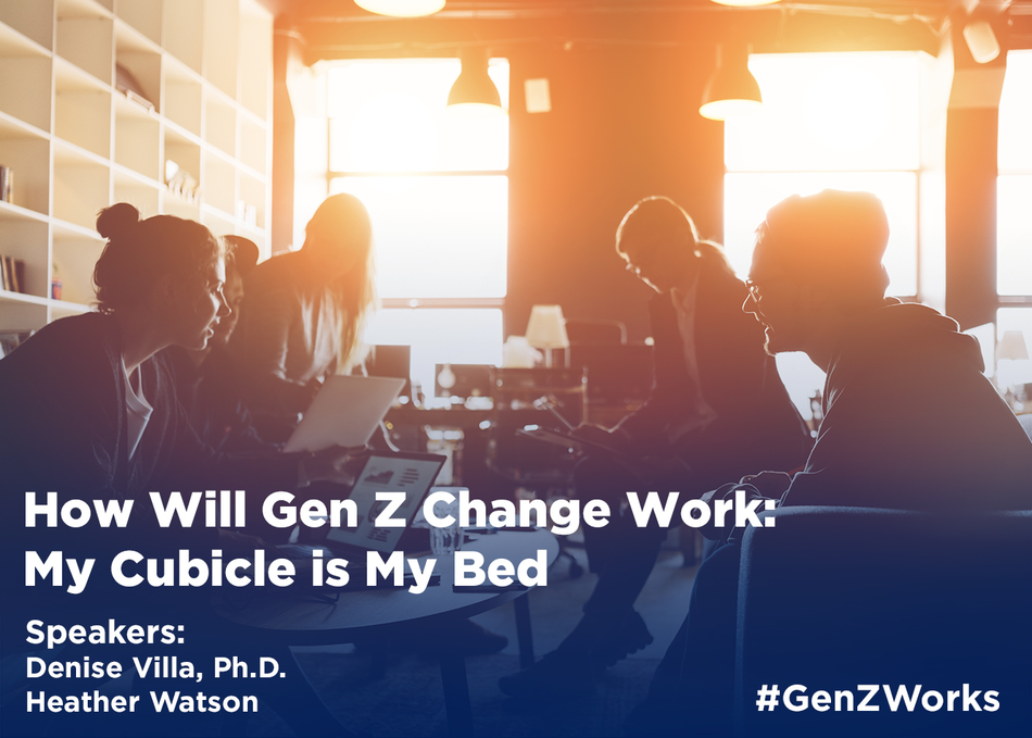 How Will Gen Z Change Work: My Cubicle is My Bed