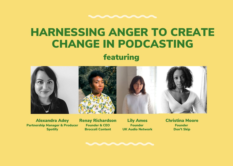 Harnessing Anger to Create Change in Podcasting