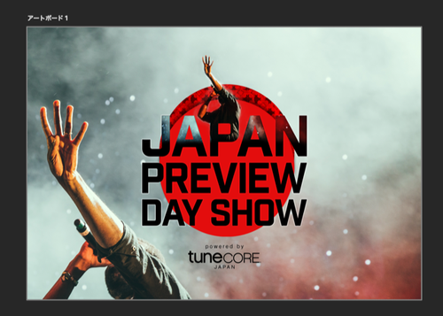 JAPAN PREVIEW DAY SHOW Powered by TuneCore Japan