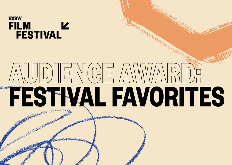 Audience Award: Festival Favorites