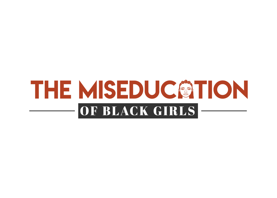 Blackout: The Miseducation of Black Girls