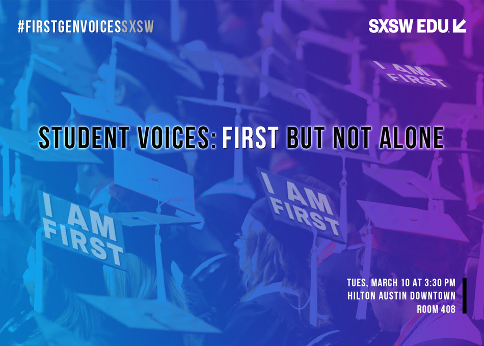 Student Voices: First, but Not Alone