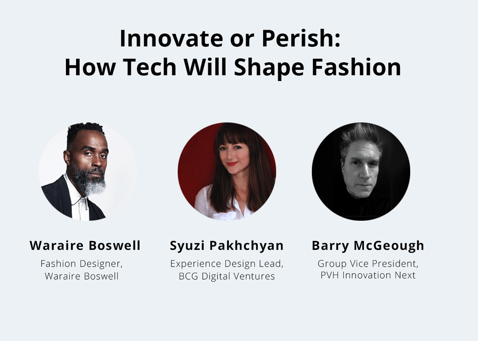 Innovate or Perish: How Tech Will Shape Fashion