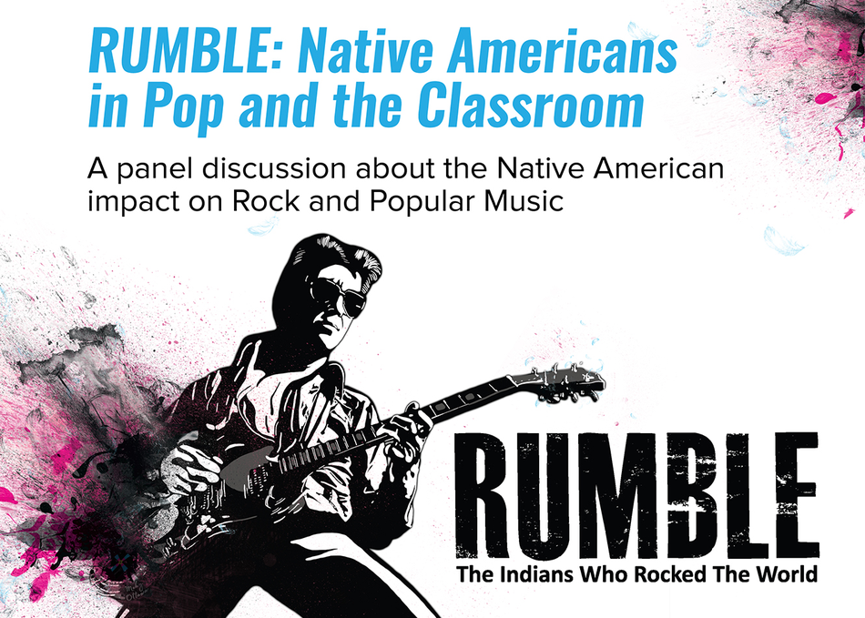 RUMBLE: Native Americans in Pop & the Classroom