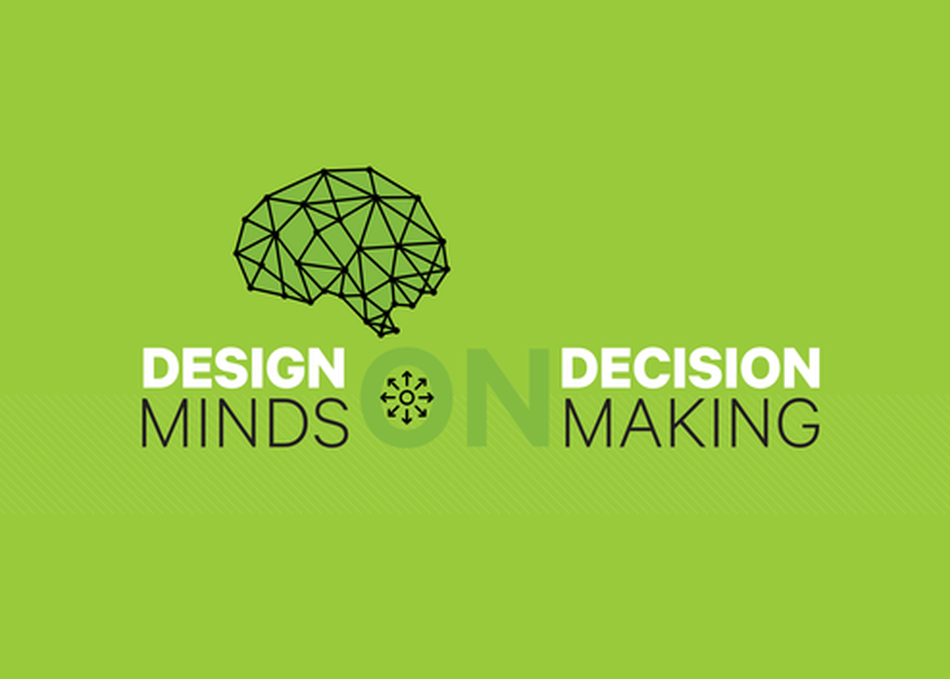 Design Minds on Decision Making