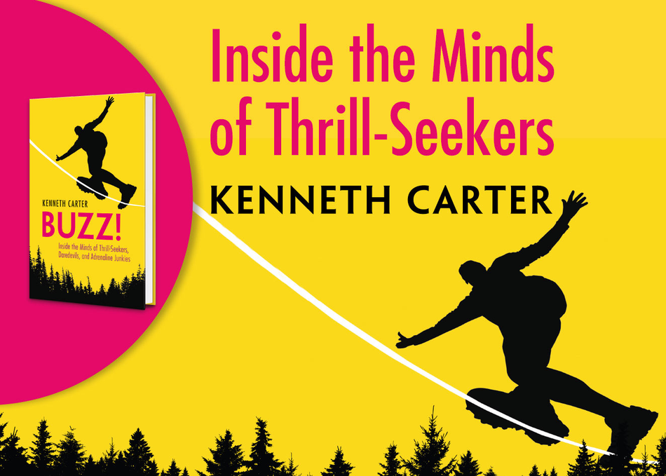 Inside the Minds of Thrill-Seekers