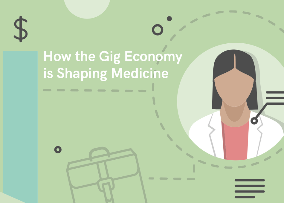 How the Gig Economy is Shaping Medicine