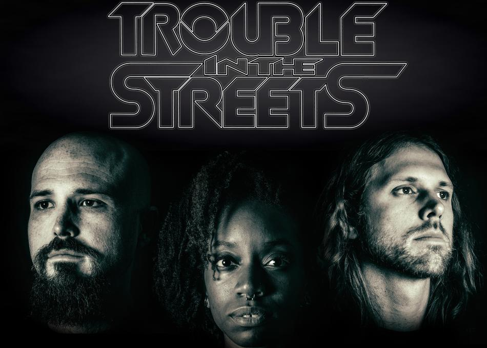 Trouble in The Streets