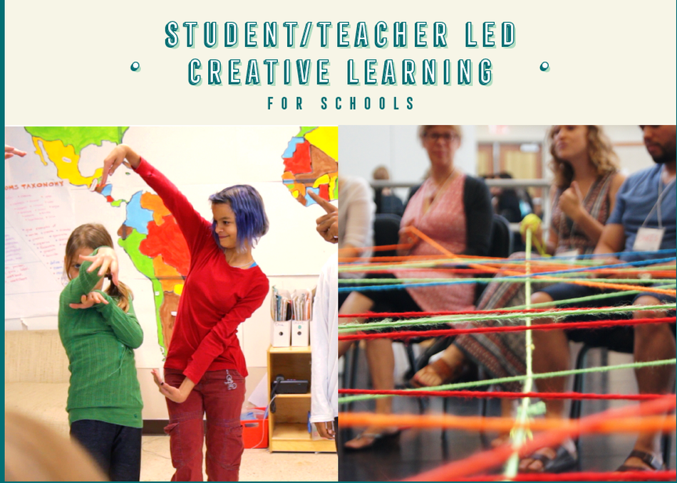 Student/Teacher Led Creative Learning for Schools