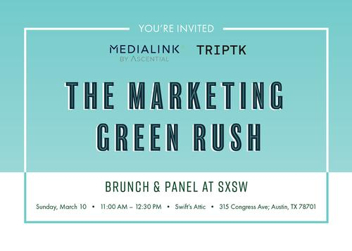 MediaLink & TRIPTK: The Marketing Green Rush Brunch & Panel