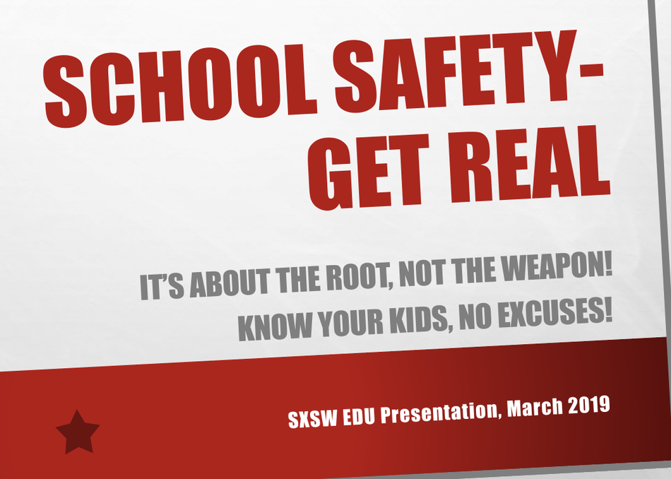 School Safety: Get Real