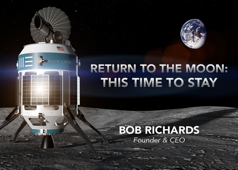Return to the Moon: This Time to Stay