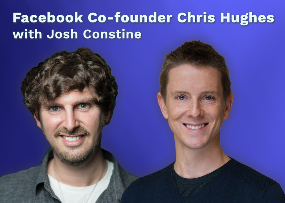 Featured Session: Facebook co-founder Chris Hughes with Josh Constine