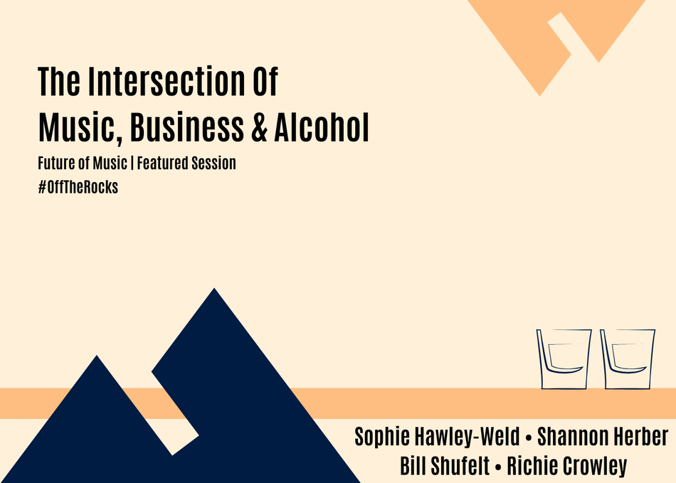 Featured Session: The Intersection Of Music, Business & Alcohol