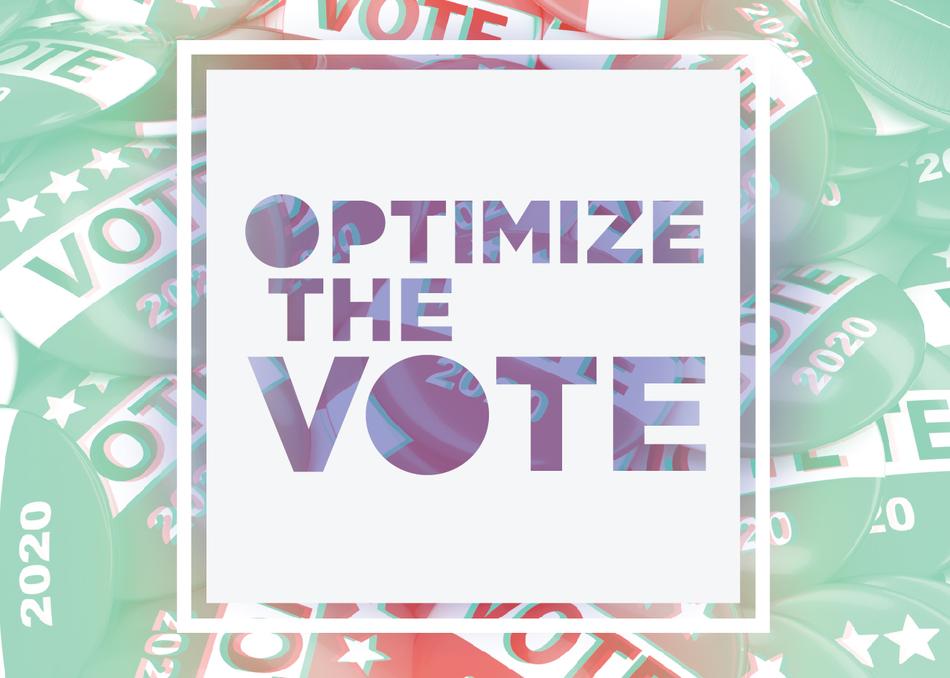 Optimize the Vote!