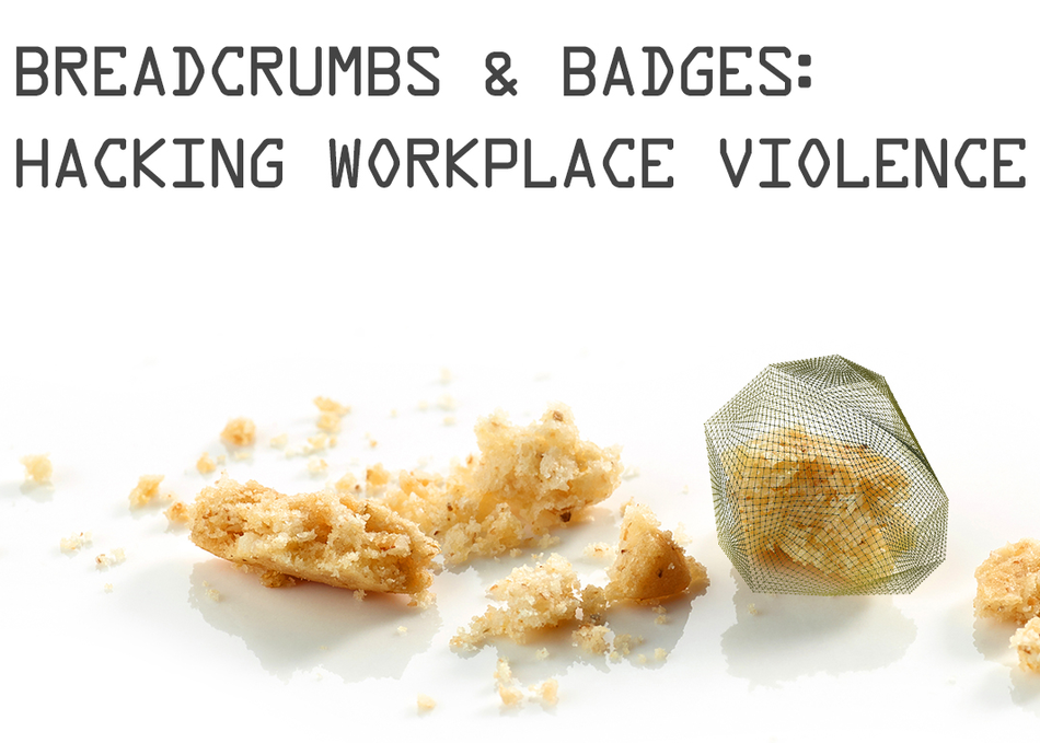 Breadcrumbs & Badges: Hacking Workplace Violence